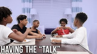 "Having "" THE TALK "" with dede 3x & kids!!"