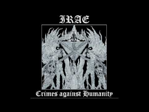 Irae - Crimes Against Humanity (FULL-ALBUM) 2017
