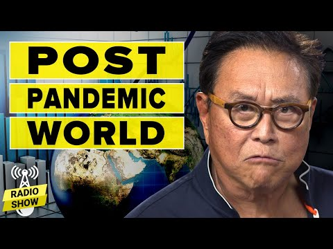 Winners and Losers in the Post-Pandemic World - Robert Kiyosaki and Jim Rickards