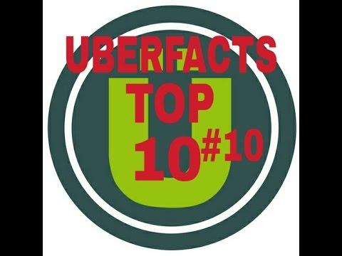 Uberfacts Top 10 #10