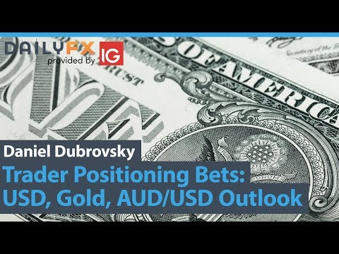 Trader Positioning Bets: US Dollar, Gold, AUD/USD Outlook