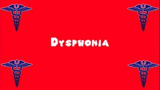 Pronounce Medical Words ― Dysphonia