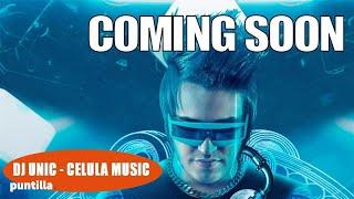 COMING SOON DJ UNIC ► LOS METALES DEL CHACAL