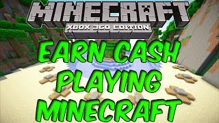 MAKE MONEY PLAYING MINECRAFT XBOX 360: Enter Minecraft Tourneys and win Cash!