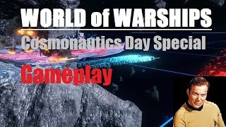 World of Warships Space Special am Cosmonautics day Gameplay HD