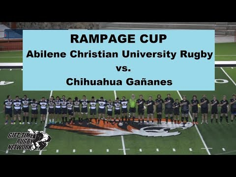 Rampage Cup: Abilene Christian University Rugby vs Chihuahua Gananes Rugby