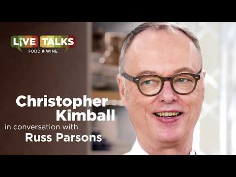 Christopher Kimball in conversation with Russ Parsons at Live Talks Los Angeles
