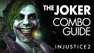 THE JOKER Beginner Combo Guide - Injustice 2