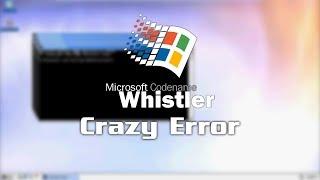 Windows Whistler Crazy Error!!!!!! (HD Audio) mp3