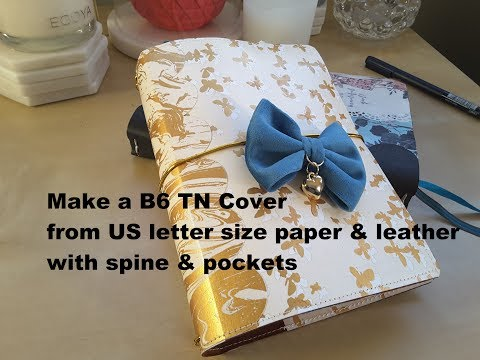 Make a B6 Travelers Notebook Cover from letter size paper & leather * DIY TN tutorial *