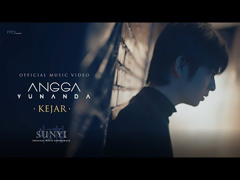 Download Mp3 Angga Yunanda - Kejar (Official Music Video) | OST Sunyi - ZingLagu.Com