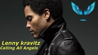 Lenny Kravitz - Calling All Angels (Tradução/Letra)