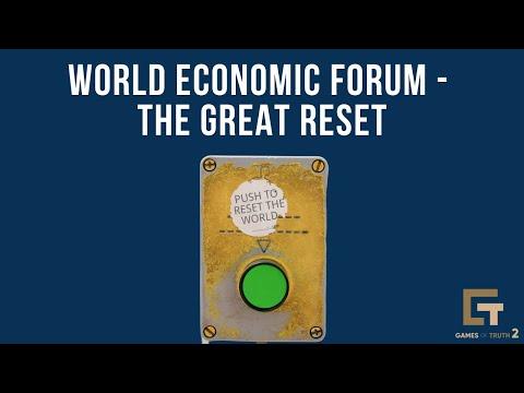 World Economic Forum - The Great Reset