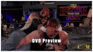 CZW   Better Than Our Best   DVD Preview
