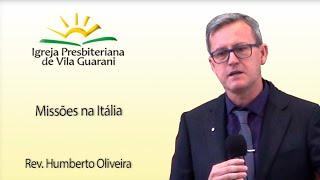 (EBD) Missões na Itália | Rev. Humberto Oliveira