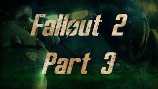 Fallout 2 - Часть 3, Прохождение от WLGTV