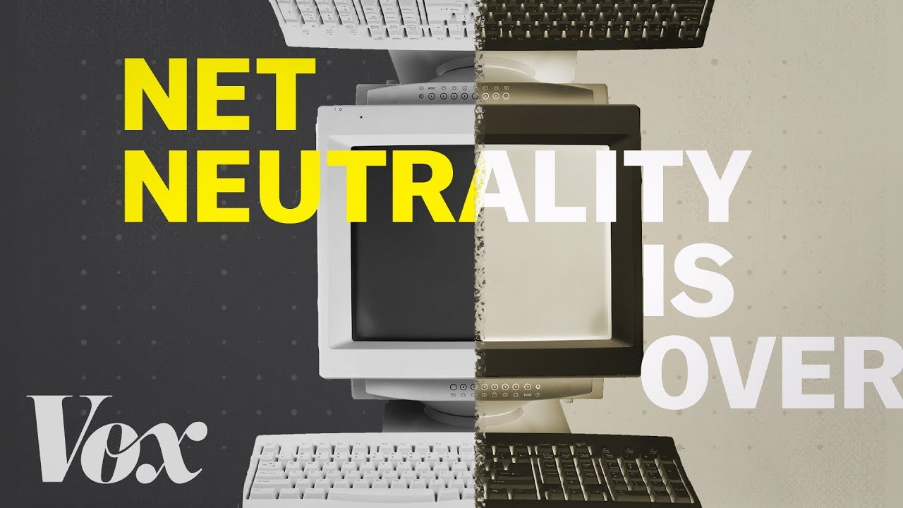 how the end of net neutrality could change the internet youtube