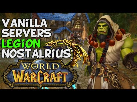 World Of Warcraft: Vanilla WoW Servers & Nostalrius Discussion
