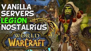 World Of Warcraft: Vanilla WoW Servers & Nostalrius Discussion
