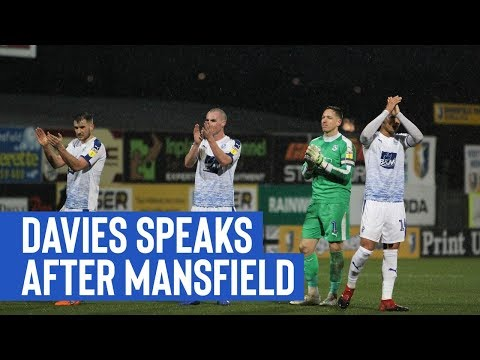 Post Match | Scott Davies (Mansfield Town)
