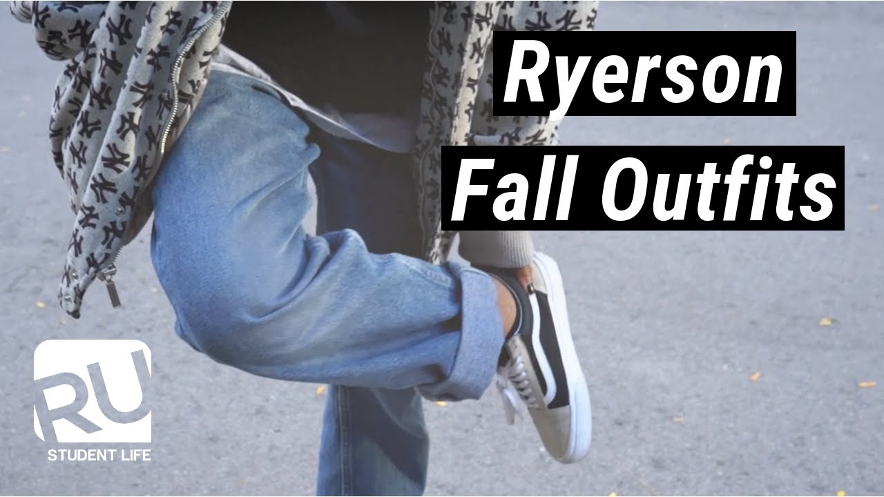 [VIDEO] – Ryerson Fall Outfits // RU Student Life