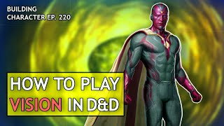 How to Play Vision in Dungeons & Dragons (Marvel Build for D&D 5e)