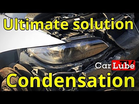 Condensation  Headlights Ultimate fix - How to