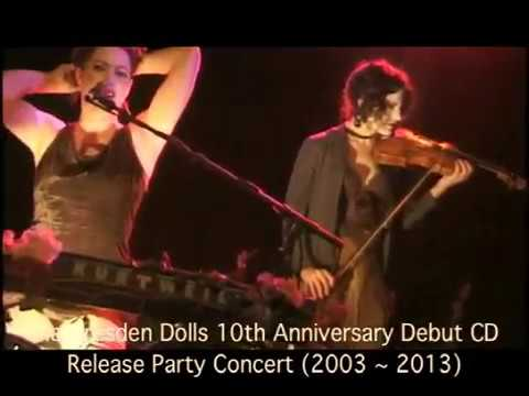 The Dresden Dolls 10th Anniversary (2003 - 2013) Debut CD Release Party Concert - September 26, 2003