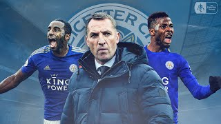Leicester City's Impressive Run to the Quarter-Finals | The Story So Far | Emirates FA Cup 19/20