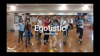 Egotistic - Mamamoo | K-POP Dance | Choreography by Tien Tien | Taipei. TAIWAN