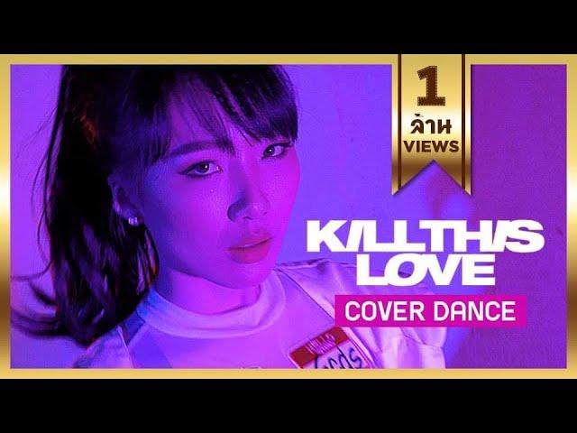 'KILL THIS LOVE' - BLACKPINK - Cover Dance ∣ Softpomz #ติ่งฝึกหัด
