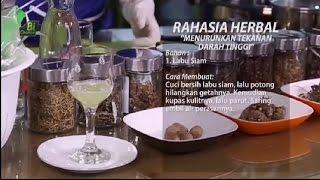 Tips Ramuan Herbal Penurun Tekanan Darah Tinggi / Herbal Remedy for Lowering Hypertention.