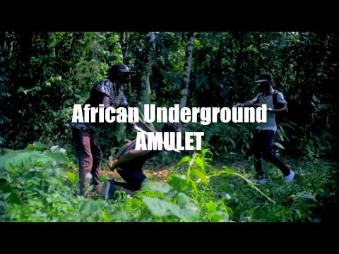 AFRICAN UNDERGROUND // Amulet (Official Video)