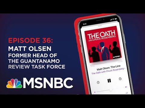Chuck Rosenberg Podcast With Matt Olsen   The Oath - Ep 36   MSNBC