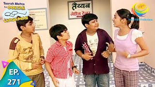 Taarak Mehta Ka Ooltah Chashmah - Episode 271 - Full Episode