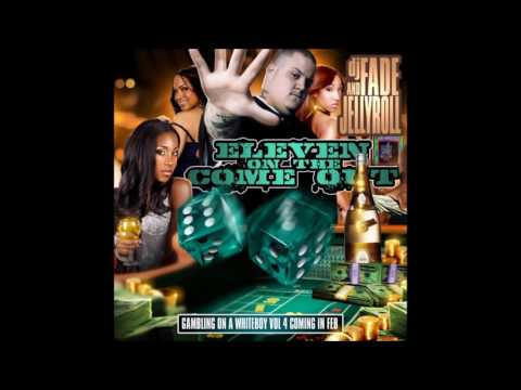Eleven On The Come Out by Jelly Roll [Full Mixtape]