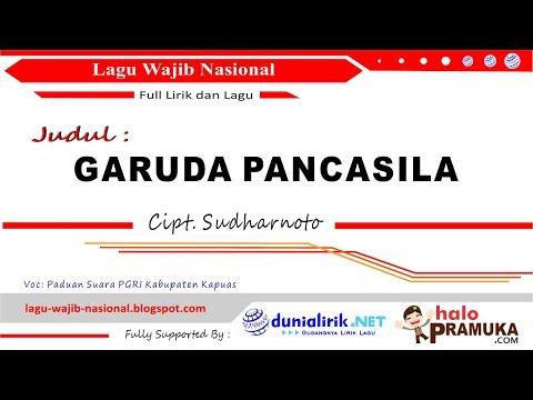 GARUDA PANCASILA + Lirik (Lagu Wajib Nasional Ciptaan Sudharnoto)