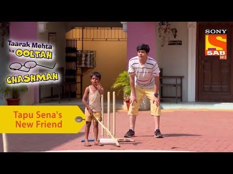Your Favorite Character | Tapu Sena's New Friend | Taarak Mehta Ka Ooltah Chashmah