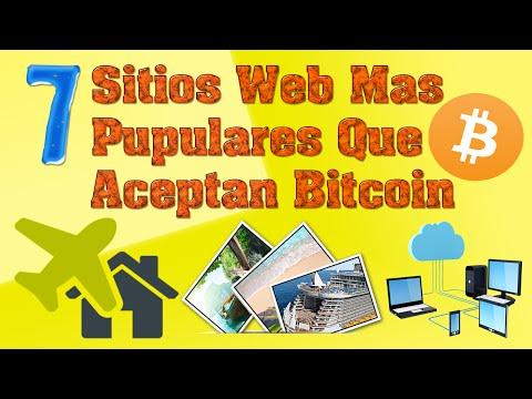 Los 7 Sitios Web Más Populares Que Aceptan Pagos Con Bitcoin