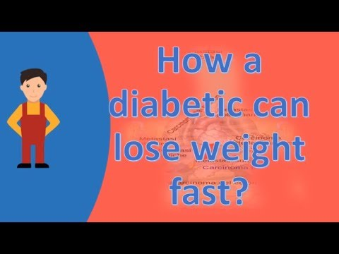 How a diabetic can lose weight fast ? |FAQS on Health