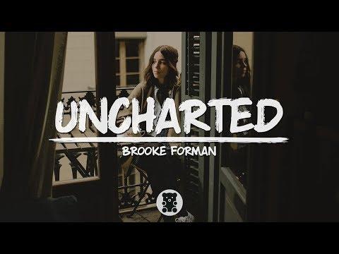 Brooke Forman - Uncharted (Lyrics Video)