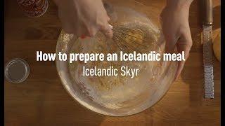 How to prepare an Icelandic meal: Icelandic Skyr thumbnail