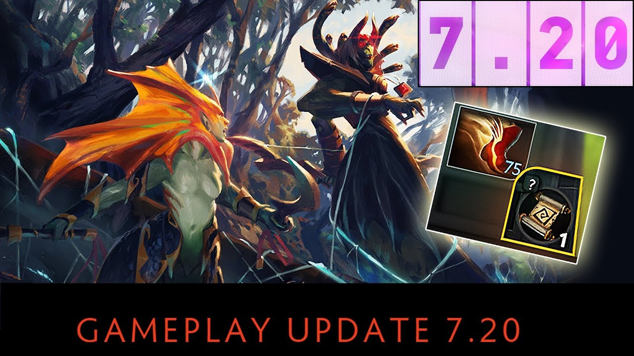 Dota 2 NEW 7 20 Patch GAMEPLAY UPDATE - MOST IMPORTANT CHANGES!