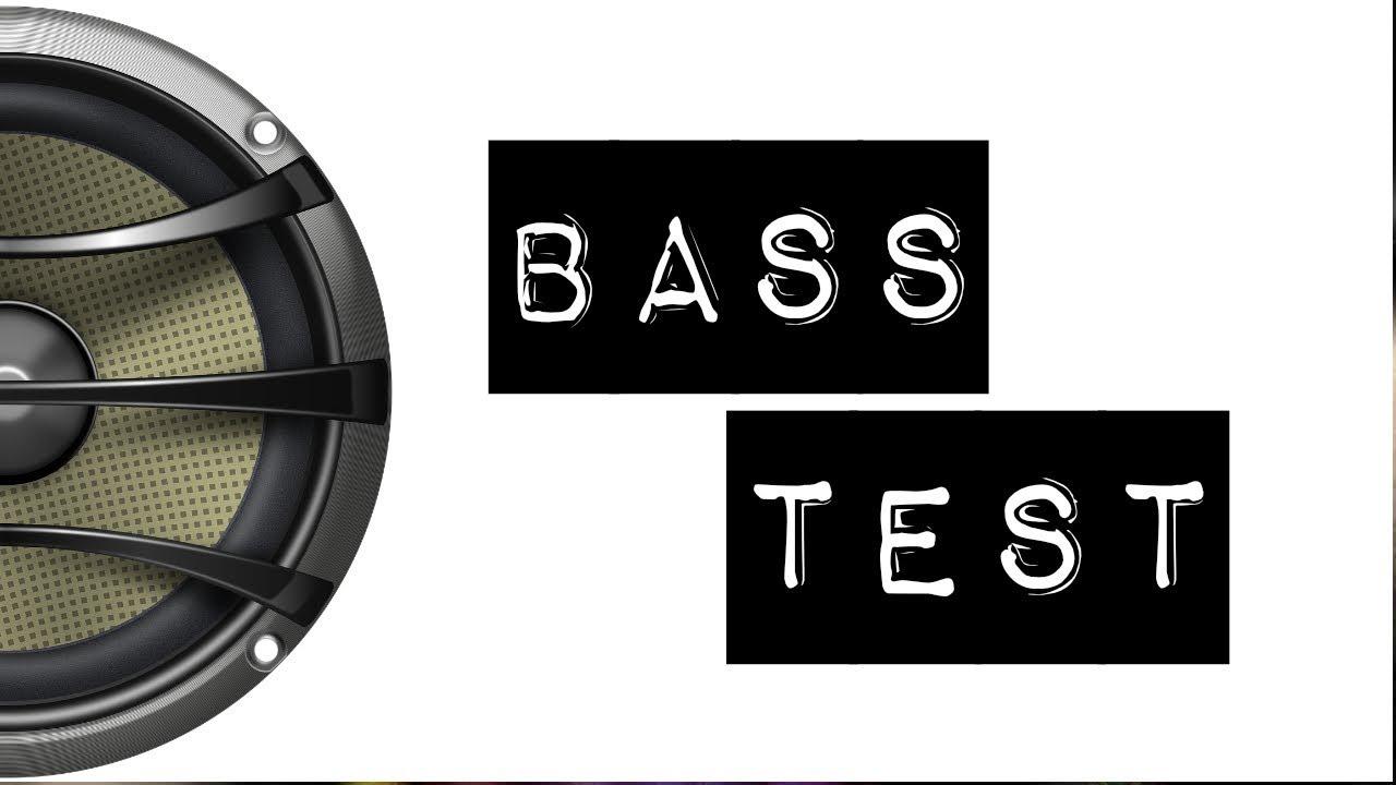 Bass Sound Test
