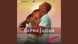 "Sapna Jahan (From ""Brothers"")"