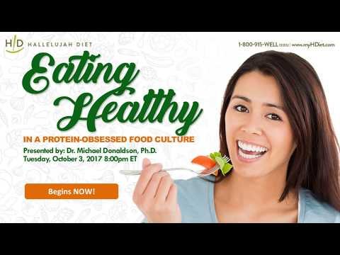 Eating Healthy in a Protein-Obsessed Food Culture Webinar - Oct 2017