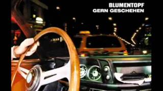 Blumentopf - Danke Bush (with lyrics)