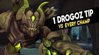 1 DROGOZ TIP VS EVERY CHAMPION | ft. Helvian