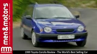 1999 Toyota Corolla Review - The World's Best Selling Car