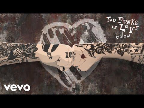 bülow - Two Punks In Love (Audio)